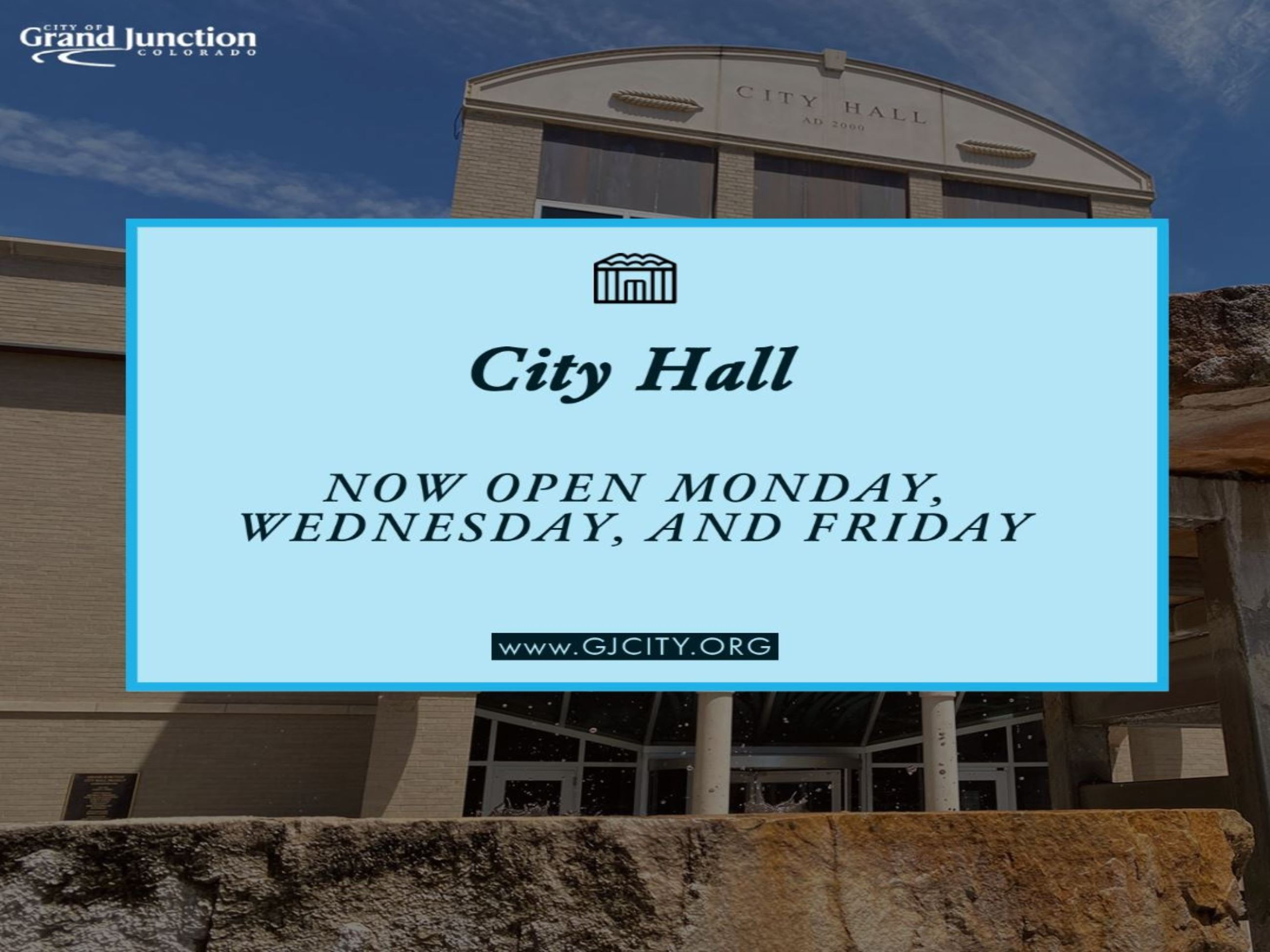 City Hall Open Monday, Wednesday. Friday